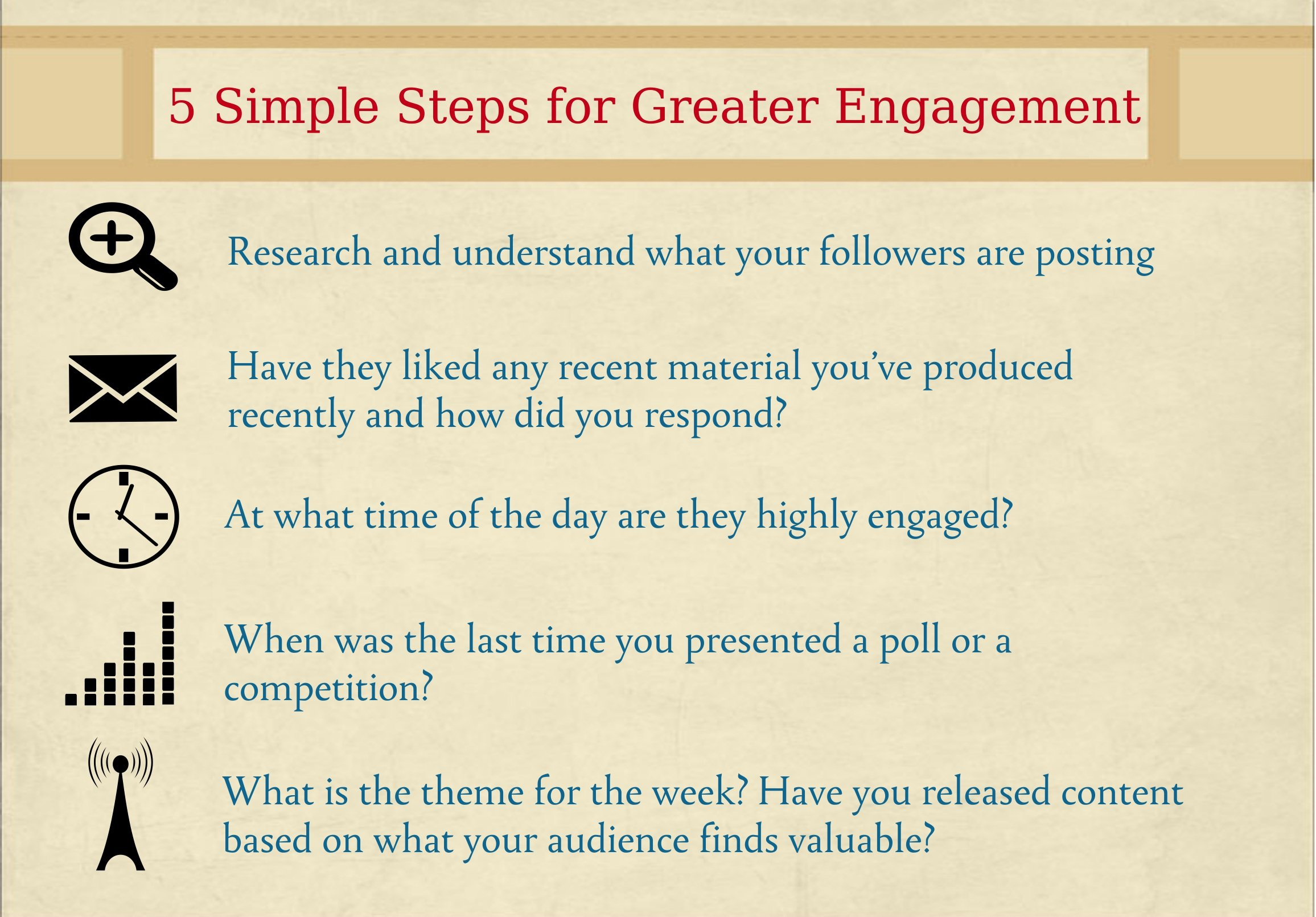 5 simple steps for greater engagement
