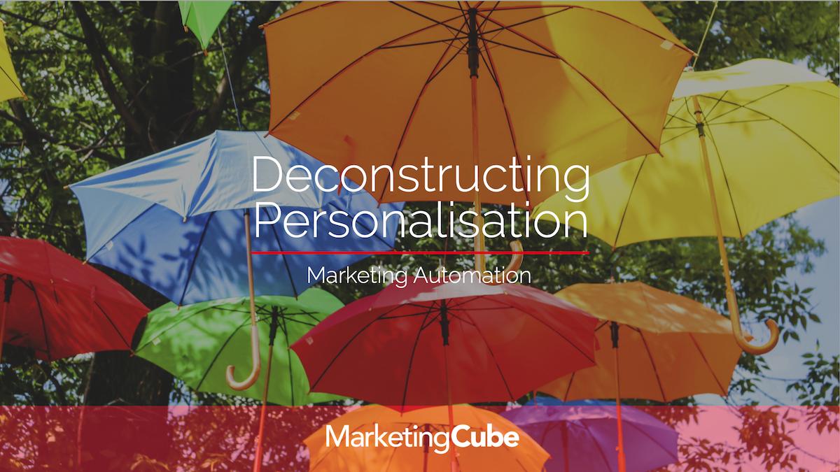 Deconstructing Personalisation