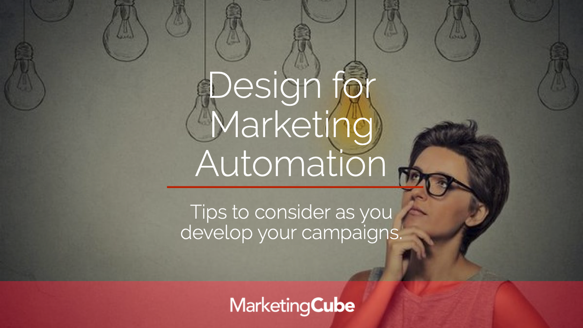 Design for Marketing Automation