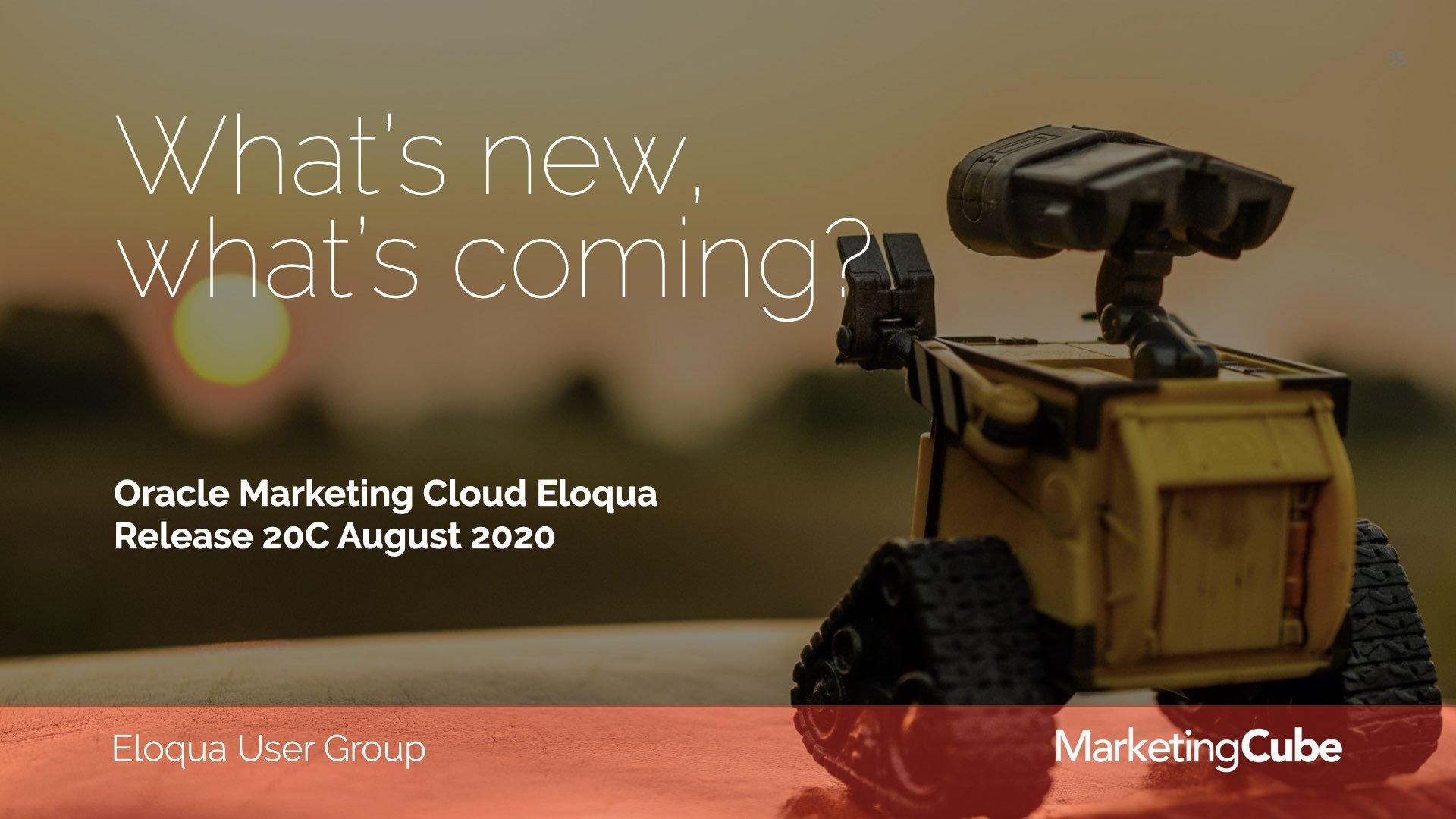20200728 RELEASE 20C JUL Eloqua User Group Leader Slides.035