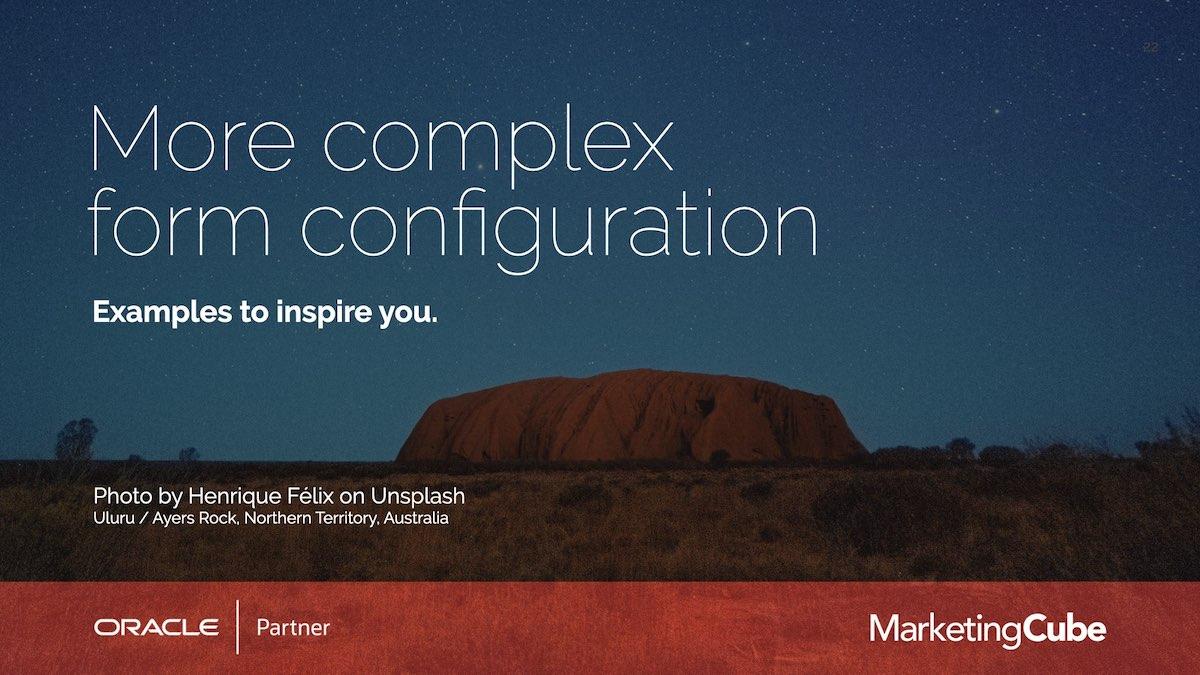 More complex form configuration | Eloqua User Group