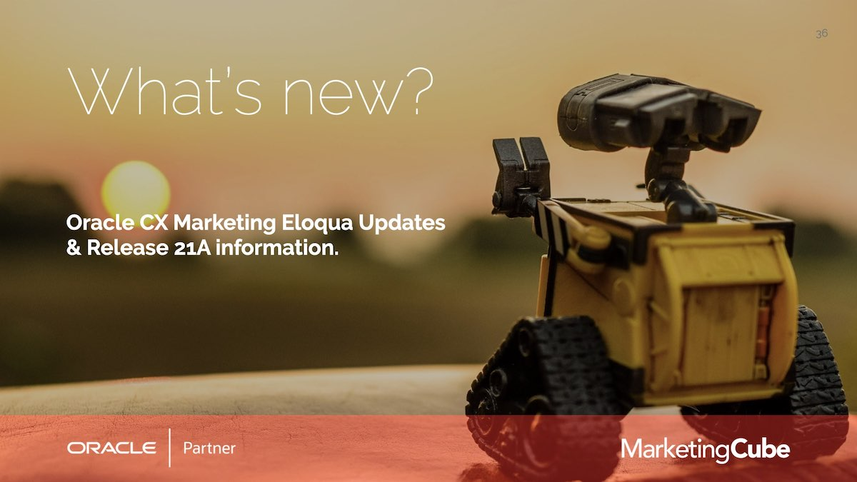 Oracle Eloqua Release 21A | How many of your Eloqua Contacts aren't you engaging with? | Re-engagement Strategies for Eloqua users.