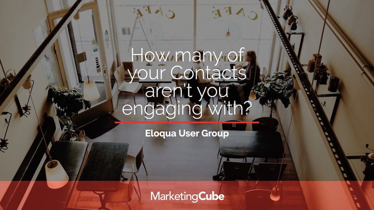 How many of your Eloqua Contacts aren't you engaging with? | Re-engagement Strategies for Eloqua users.