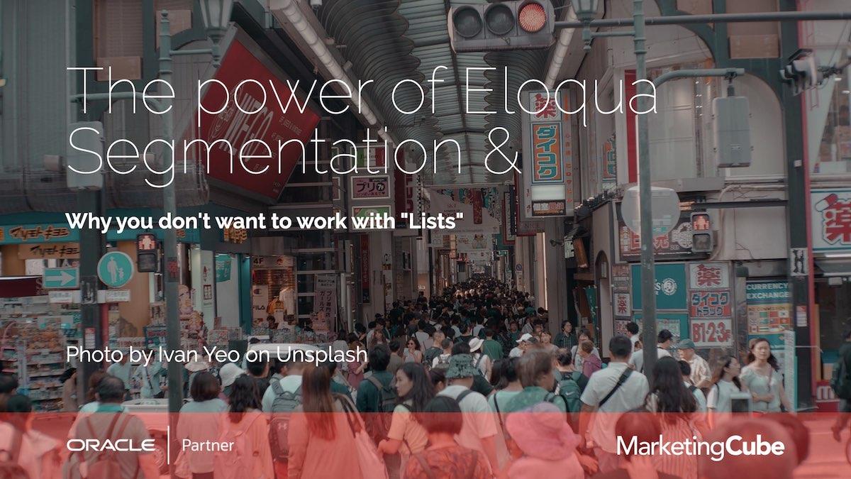 20210525 AU Leader Slides Eloqua User Group - Segmentation.012