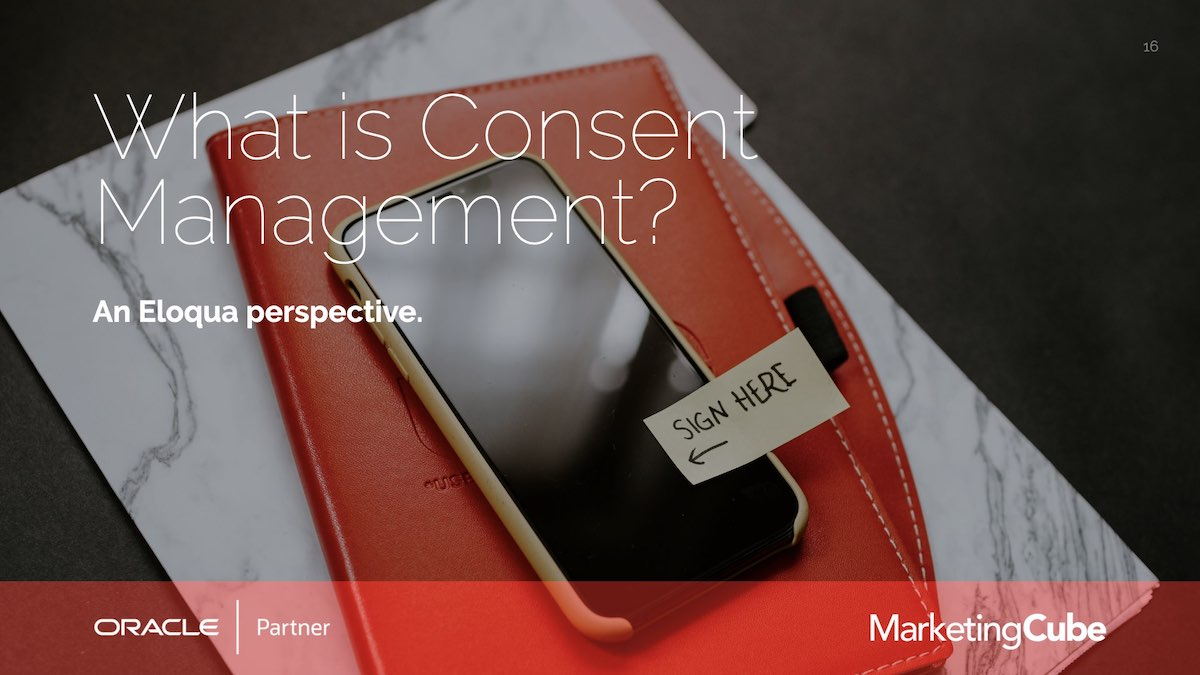 20210622 Eloqua User Group Consent Management.016