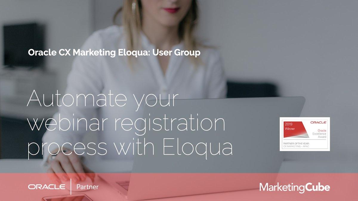 20210727 AU Episode 001 Webinar Registration Eloqua User Group Leader Slides.007